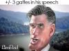 Mitt Romney is an automatic gaffe machine